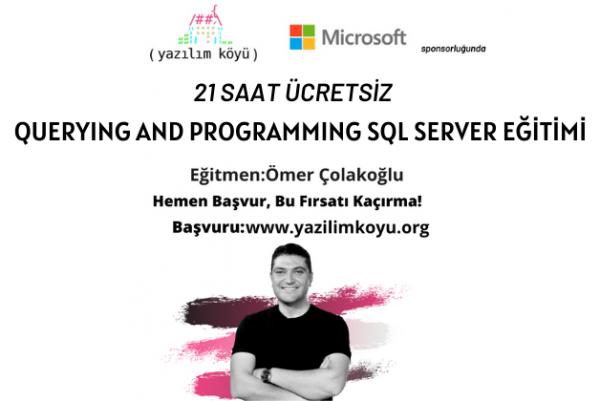 QUERYING AND PROGRAMMING SQL SERVER EĞİTİMİ