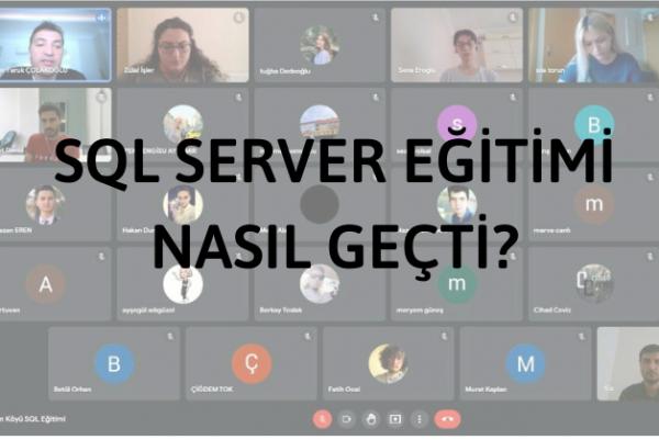Microsoft SQL Server Eğitimimiz Son Haftasına Geldi