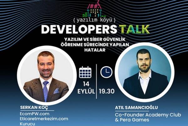 """Yazılım Köyü Developers Talk """"Yazılım ve Siber Güvenlik Öğrenme Sürecinde Yapılan Hatalar"""" Webinar'ı Sizlerle!"""
