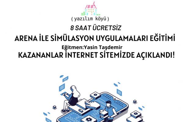 Yasin Taşdemir ile Arena Simülasyon Uygulamaları Kazananları Açıklandı!